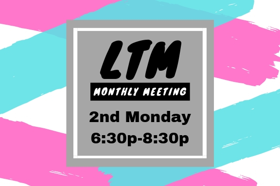 LTM Monthly Meeting
